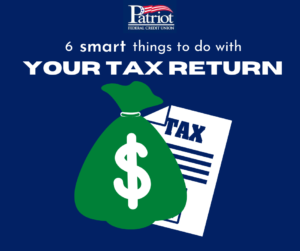 smart things to do with your tax return